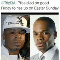 Did yall see that suplex😂😂: @Tripl3A: Plies died on good  Friday to rise up on Easter Sunday  IG:@Daquan Did yall see that suplex😂😂
