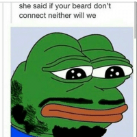 😂 nochill: she said if your beard don't connect neither will we 😂 nochill