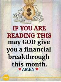 God, Memes, and 🤖: 1a  IF YOU ARE  READING THIS  vou a financial  this month.  may GOD give  breakthrough  AMIEN  BHBK <3
