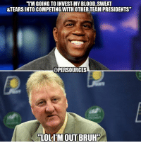 """Larry Bird has stepped down from his role as the President Of Basketball Operations with the Indiana Pacers. Dear God, please forgive me for this meme. NBA NBAMemes IndianaPacers Pacers LarryBird PacersNation MagicJohnson Lakers LakersNation LALakers: """"1M GOING TO INVEST MVBLOOD,SWEAT  &TEARSINTO COMPETING WITH OTHER TEAM PRESIDENTS""""  @PERSOURCES  LOLITMOUTBRUH Larry Bird has stepped down from his role as the President Of Basketball Operations with the Indiana Pacers. Dear God, please forgive me for this meme. NBA NBAMemes IndianaPacers Pacers LarryBird PacersNation MagicJohnson Lakers LakersNation LALakers"""