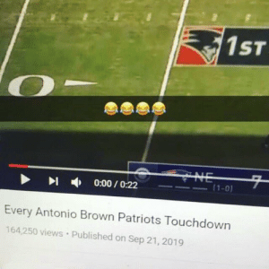 """22 seconds"" LMAOO https://t.co/JY22ulIwcA: 1ST  CYNE  7  (1-0)  0:00/O:22  Every Antonio Brown Patriots Touchdown  164,250 views Published on Sep 21, 2019 ""22 seconds"" LMAOO https://t.co/JY22ulIwcA"