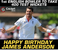 Happy Birthday, James Anderson.: 1st ENGLISH BOWLER TO TAKE  400 TEST WICKETS  Cricket  Shots  Brit  HAPPY BIRTHDAY  JAMES ANDERSOAN Happy Birthday, James Anderson.