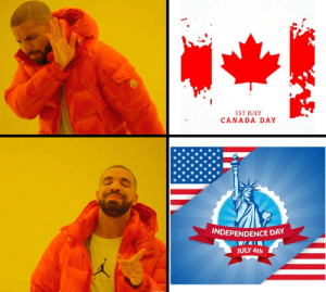 Happy july 4th eh: 1ST JULY  CANADA DAY  INDEPENDENCE DAY  JULY 4th Happy july 4th eh