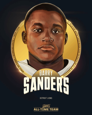 .@BarrySanders is one of the 12 RBs selected to the #NFL100 All-Time Team!  🦁 1997 NFL MVP 🦁 15,269 career rush yards 🦁 Career average of 5.0 yards per carry 🦁 4x Rushing Title Winner ('90, '94, '96, '97) https://t.co/kE3gZ7pA8m: 1ST PLAYER WITH 1,000 RUSH YDS IN EACH OF 1ST 10 SEASONS  BARRY  HANDERS  DETROIT LIONS  ALL-TIME TEAM  HALL OF FAME RUNNING BACK 1989-1998 .@BarrySanders is one of the 12 RBs selected to the #NFL100 All-Time Team!  🦁 1997 NFL MVP 🦁 15,269 career rush yards 🦁 Career average of 5.0 yards per carry 🦁 4x Rushing Title Winner ('90, '94, '96, '97) https://t.co/kE3gZ7pA8m