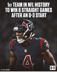 Nfl, Sports, and Games: 1ST TEAM IN NFL HISTORY  TO WIN 8 STRAIGHT GAMES  AFTER AN O-3 START  NF  TEXANS  B-R  HITELIAS SPORTS Don't sleep on the Texans 👀
