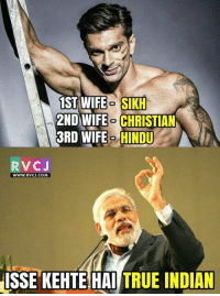 Sikh: 1ST WIFE SIKH  2ND WIFE CHRISTIAN  3RD WIFE HINDU  RvCJ  WWW RVCJ.COM  ISSE KEHTE HAI  TRUE INDIAN