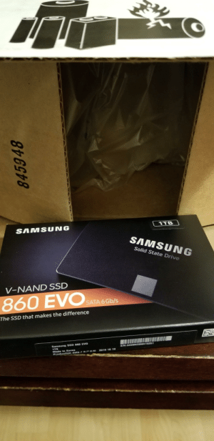 I did not help anyone build a pc but I found this in the mail today from myself: 1TB  SAMSUNG  SAMSUNG  Solid State Drive  V-NAND SSD  860 EVO  SATA 6 Gb/s  The SSD that makes the difference  Samsung SSD 860 EVO  1TB  Made in Korea  Production date / EPBN  S/N:S599NEOMA15251  2019 10 19  845948 I did not help anyone build a pc but I found this in the mail today from myself