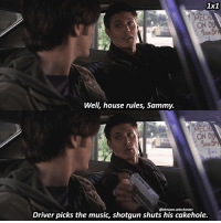 Memes, Music, and Gifs: 1x1  ON D  Well, house rules, Sammy.  ON D  Driver picks the music, shotgun shuts his cakehole.  @thesam.winchester Y'all I'm the BIGGEST 🐔 and @the.samulet knows why 😭🤣 ➖➖➖➖➖➖➖➖➖➖➖➖➖➖➖➖➖➖➖ supernaturalfacts supernaturaltumblr supernatural spn spnfacts dean thecw sam supernaturalfamily Castiel spn12 spnfunny jensenackles supernaturalfunny gifs samwinchester jaredpadalecki menofletters alwayskeepfighting deanwinchester spnfamily winchester cas mishacollins crowley supernaturalseason12 youareenough spntswscreencaps