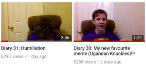 Meme, Imgur, and Sad: 2:06  1:21  Diary 31: Humiliation  629K views 1 day ago  Diary 30: My new favourite  meme (Ugandan Knuckles)!!!  626K views 2 days ago Sad reacts only : ( (i.imgur.com)