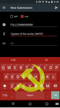Typists of the world, UNITE!: 2 21:50  New Submission  O Self  Link  Gro FULLCOMMUNISM  1 Typists of the world, UNITE  Ur  GO  THE  Q W E R L Y  L I O P  A S D F GT H J KL'  M  English Typists of the world, UNITE!