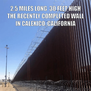 Click, Memes, and California: 2.5 MILES LONG 30FEET HIGH  THE RECENTLY COMPLETED WALL  IN CALEXICO, CALIFORNIA Great start, build MORE!  There Is PANIC In The Diabetes Industry! Big Pharma executives can't believe their eyes. SEE WHY CLICK HERE ►► http://u-read.org/no-diabetes