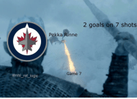 Goals, Logic, and Memes: 2 goals on 7 shots  Pekka Rinne  Game 7  @nhl _ref_logic Winter is coming for you, Vegas.