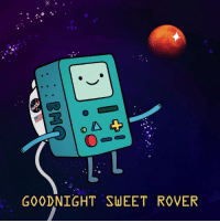 Memes, Thank You, and Mars: 2.  GOODNIGHT SWEET ROVER You're sleeping amongst the stars now ✨🤖💫💞 Thank you for 15 years of service. . marsrover mars roveropportunity GoodbyeOppy Opportunity ThanksOppy adventuretime beemo bmo