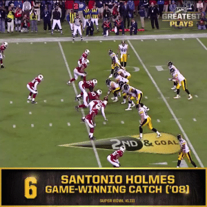 No. 6: Santonio Holmes' game-winning catch in @SuperBowl XLIII (Feb. 1, 2009) @Steelers #NFL100  📺: NFL 100 Greatest Plays on @NFLNetwork https://t.co/kKLilIDgpb: 2  GREATEST  PLAYS  AD &GOAL  SANTONIO HOLMES  GAME-WINNING CATCH C'08)  SUPER BOWL XLIII No. 6: Santonio Holmes' game-winning catch in @SuperBowl XLIII (Feb. 1, 2009) @Steelers #NFL100  📺: NFL 100 Greatest Plays on @NFLNetwork https://t.co/kKLilIDgpb