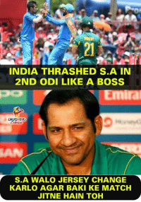 India, Match, and Change: 2  INDIA THRASHED S.A IN  2ND ODI LIKE A BOSS  Emira  LAUGHING  AN  S.A WALO JERSEY CHANGE  KARLO AGAR BAKI KE MATCH  JITNE HAIN TOH #IndVsSA