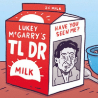Full Sunday Comic today on Lukey McGarry's TLDR! @gocomics. Check it out if you haven't been following along! Link in bio! gocomics.com sergegainsbourg searchparty comics tldr missing: 2 MILK  HAVE YOU  LUKEY  Mc GARRY S  MILK Full Sunday Comic today on Lukey McGarry's TLDR! @gocomics. Check it out if you haven't been following along! Link in bio! gocomics.com sergegainsbourg searchparty comics tldr missing