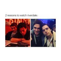 You right: 2 reasons to watch riverdale:  trong You right