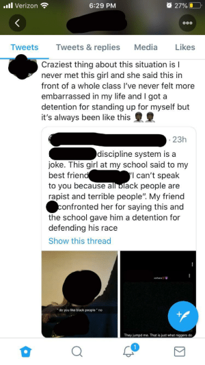 2 things trashy. 1 the school for no discipline on the girl and 2 the girl herself who said these things: 2 things trashy. 1 the school for no discipline on the girl and 2 the girl herself who said these things