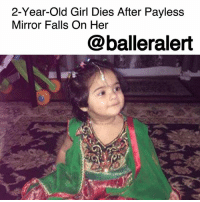 "Family, Friday, and Future: 2-Year-Old Girl Dies After Payless  Mirror Falls On Her  @balleralert 2-Year-Old Girl Dies After Payless Mirror Falls On Her- blogged by @MsJennyb ⠀⠀⠀⠀⠀⠀⠀⠀⠀ ⠀⠀⠀⠀⠀⠀⠀⠀⠀ Tragedy struck on Friday at a Georgia Payless ShoeSource store when a full-length mirror fell on a 2-year-old girl. ⠀⠀⠀⠀⠀⠀⠀⠀⠀ ⠀⠀⠀⠀⠀⠀⠀⠀⠀ The incident occurred inside the Riverdale store around 8 p.m., as Ifrah Siddique was trying on shoes with her mother. After the fatal accident, Siddique was rushed to a local hospital, where she died. ⠀⠀⠀⠀⠀⠀⠀⠀⠀ ⠀⠀⠀⠀⠀⠀⠀⠀⠀ The shoe store released a statement in the wake of the incident, saying, ""Our deepest sympathies go out to the family of Ifrah Siddique during this time of incredible loss. We are devastated by this tragic event and are fully cooperating with authorities to research and understand the nature of this accident. Out of respect for the family, no further information will be provided at this time.""⠀⠀⠀⠀⠀⠀⠀⠀⠀ ⠀⠀⠀⠀⠀⠀⠀⠀⠀ According to reports, the family just asks the store to make sure the mirrors and shelves are secure in the future."