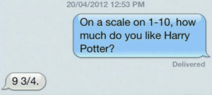 Club, Harry Potter, and Tumblr: 20/04/2012 12:53 PM  On a scale on 1-10, how  much do you like Harry  Potter?  Delivered  9 3/4 laughoutloud-club:  Marry That Guy
