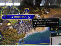 Civ 5 gets it: 20  7 STOCKHOLM  15  Holy City for Slam  6 Followers (+45 Pressure)  A 1 Followers  A UI Civ 5 gets it