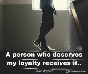 20 Loyalty Quotes On Giving and Earning Devotion #loyaltyquotes #quotes #sayingimages: 20 Loyalty Quotes On Giving and Earning Devotion #loyaltyquotes #quotes #sayingimages
