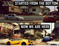 well played >>>Car memes: 20 STARTED FROM THE BOTTOM  NOW WE ARE HERE well played >>>Car memes