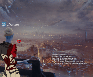 Destiny, Nerd, and Supreme: 20 u/kaitero  Supreme  Welcome to Destiny 2!  Press enter to open text chat  Type /help for available commands.  To [Locall: Ihad to grind for this view  XX PLAYASLAYA xX has entered Local Chat.  [XX_PLAYASLAYA_xX]: shut the FUCK up you nerd When you finally beat Red War on alts