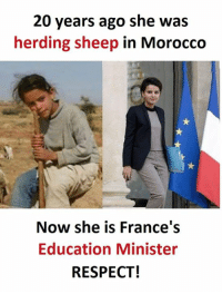 herding: 20 years ago she was  herding sheep in Morocco  Now she is France's  Education Minister  RESPECT!
