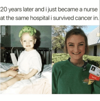 Funny, Cancer, and Hospital: 20 years later and i just became a nurse  at the same hospital i survived cancer in This is amazing @30somethingaf 😍❤️