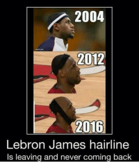 66e3793bc6c ... 2004 2012 2016 Lebron James hairline Is leaving and never coming back  Poor Lebron.