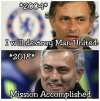 Soccer, United, and Man United: 2004  I will destrou Man  United  *2018*  Mission Accomplished  0 The 14 year plan. https://t.co/7tRbxp10zy