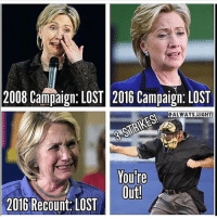 Memes, Ohio, and Libertarianism: 2008 Campaign: LOST 2016 Campaign:LOST  ALWAYS RIGHT  You're  Outl  2016 Recount LOST OUT! PC: @always.right 🔴🔵Want to see more? Check out my YouTube channel: Dylan's Daily Show🔵🔴 JOINT INSTAGRAM: @rightwingsavages Partners: 🇺🇸👍: @The_Typical_Liberal 🇺🇸💪@tomorrowsconservatives 🇺🇸👑 @Trumpmemz 🇺🇸 @Conservative.female 🇺🇸 @DylansDailyShow 😈 @too_savage_for_liberals 💪 @RightWingRoast 🇺🇸 @USA_Ohio_Constitutionalist DonaldTrump Trump HillaryClinton MakeAmericaGreatAgain Conservative Republican Liberal Democrat Libertarian MAGA Politics News Savage TooSavageForDemocrats Instagram Obama Election 2016 Funny True sotrue
