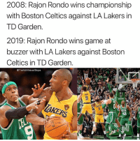 "Boston Celtics, Los Angeles Lakers, and Rajon Rondo: 2008: Rajon Rondo wins championship  with Boston Celtics against LA Lakers in  TD Garden.  2019: Rajon Rondo wins game at  buzzer with LA Lakers against Boston  Celtics in TD Garden  @TheNBANeverStops  42  İNG  TICE ""You either die a hero, or you live long enough to see yourself become the villain."" - - @TheNBANeverStops 🏀"