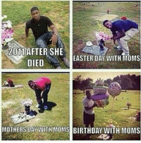 Birthday, Easter, and Love: 2011 AFTER SHE  EASTER DAY WITH MOMS  DIED  MOTHERS DAY WITH MOMS BIRTHDAY WITH MOMS ♡♡ Love mom like & tag ke temen2 lo duniaharustau 😊