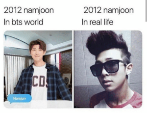 : 2012 namjoon  2012 namjoon  In bts world  In real life  CD  Namjun