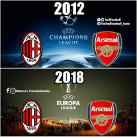 Arsenal, Memes, and Time: 2012  OSTrollFootball  TheTrollFootball Insta  CHAMPIONS Arsenal  LEAGUE  1899  2018  f O Marcos Fussballecke  TM  E F  EUROPA  LEAGUE Arsenal  lt)  1899 How time changes... https://t.co/cWNvr22VZo