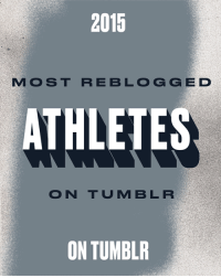 """<h2>Most Reblogged Athletes</h2><p>We literally don&rsquo;t know our own strength.<br/></p><ol><li><b><a href=""""http://www.tumblr.com/search/serena%20williams"""">Serena Williams</a></b></li>  <li><b><a href=""""http://www.tumblr.com/search/john%20cena"""">John Cena</a></b></li>  <li><b><a href=""""http://www.tumblr.com/search/neymar"""">Neymar</a></b></li>  <li><b><a href=""""http://www.tumblr.com/search/lionel%20messi"""">Lionel Messi</a></b></li>  <li><b><a href=""""http://www.tumblr.com/search/cristiano%20ronaldo"""">Cristiano Ronaldo</a></b></li>  <li><b><a href=""""http://www.tumblr.com/search/marco%20reus"""">Marco Reus</a></b></li>  <li><b><a href=""""http://www.tumblr.com/search/ali%20krieger"""">Ali Krieger</a></b></li>  <li><b><a href=""""http://www.tumblr.com/search/stephen%20curry"""">Stephen Curry</a></b></li>  <li><b><a href=""""http://www.tumblr.com/search/jonathan%20toews"""">Jonathan Toews</a></b></li>  <li><b><a href=""""http://www.tumblr.com/search/alex%20morgan"""">Alex Morgan</a></b></li>  <li><b><a href=""""http://www.tumblr.com/search/ashlyn%20harris"""">Ashlyn Harris</a></b></li>  <li><b><a href=""""http://www.tumblr.com/search/tobin%20heath"""">Tobin Heath</a></b></li>  <li><b><a href=""""http://www.tumblr.com/search/sidney%20crosby"""">Sidney Crosby</a></b></li>  <li><b><a href=""""http://www.tumblr.com/search/tyler%20seguin"""">Tyler Seguin</a></b></li>  <li><b><a href=""""http://www.tumblr.com/search/patrick%20kane"""">Patrick Kane</a></b></li>  <li><b><a href=""""http://www.tumblr.com/search/kelley%20o'hara"""">Kelley O'Hara</a></b></li>  <li><b><a href=""""http://www.tumblr.com/search/ronda%20rousey"""">Ronda Rousey</a></b></li>  <li><b><a href=""""http://www.tumblr.com/search/abby%20wambach"""">Abby Wambach</a></b></li>  <li><b><a href=""""http://www.tumblr.com/search/carli%20lloyd"""">Carli Lloyd</a></b></li>  <li><b><a href=""""http://www.tumblr.com/search/hope%20solo"""">Hope Solo</a></b></li></ol>: 2015  MOST REBLOGGED  ATHLETES  ON TUMBLR  ON TUMBLR <h2>Most Reblogged Athletes</h2><p>We literally don&rsquo;t know our own strength.<br/></p><ol><l"""