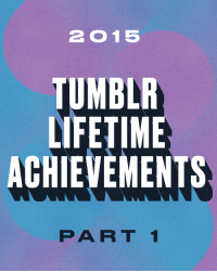 """Dogs, Pop, and Tumblr: 2015  TUMBLR  LIFETIME  ACHIEVEMENTS  PART 1 <h2>Tumblr Lifetime Achievements: Part 1</h2><p>Here's to the Tumblrs who have spent years with us, aging like a fancy, expensive fromage. May they continue to get better and better.</p><ol><li><a href=""""http://topherchris.tumblr.com"""">topherchris</a></li>  <li><a href=""""http://laughingsquid.tumblr.com"""">Laughing Squid Tumblr</a></li>  <li><a href=""""http://yvynyl.tumblr.com"""">yvynyl</a></li>  <li><a href=""""http://noahkalina.tumblr.com"""">Noah Kalina</a></li>  <li><a href=""""http://eatsleepdraw.tumblr.com"""">EatSleepDraw</a></li>  <li><a href=""""http://azizisbored.tumblr.com"""">Aziz Ansari</a></li>  <li><a href=""""http://brooklynmutt.tumblr.com"""">BrooklynMutt</a></li>  <li><a href=""""http://inothernews.tumblr.com"""">BLOGGING via TYPEWRITER.</a></li>  <li><a href=""""http://hydeordie.tumblr.com"""">hyde or die</a></li>  <li><a href=""""http://popculturebrain.tumblr.com"""">Pop Culture Brain</a></li>  <li><a href=""""http://tuneage.tumblr.com"""">Tuneage</a></li>  <li><a href=""""http://tomoatmeal.tumblr.com"""">Tom Oatmeal</a></li>  <li><a href=""""http://supersonicart.tumblr.com"""">Supersonic Art</a></li>  <li><a href=""""http://theminorthread.tumblr.com"""">Minor Thread</a></li>  <li><a href=""""http://wilwheaton.tumblr.com"""">WIL WHEATON dot TUMBLR</a></li>  <li><a href=""""http://ahomeboyslife.tumblr.com"""">Pete Wentz</a></li>  <li><a href=""""http://dwfth.tumblr.com"""">Dogs Waiting for Their Humans</a></li>  <li><a href=""""http://kateoplis.tumblr.com"""">kateoplis</a></li>  <li><a href=""""http://yacht.tumblr.com"""">YACHT</a></li>  <li><a href=""""http://thefrogman.tumblr.com"""">The Frogman</a></li></ol>"""