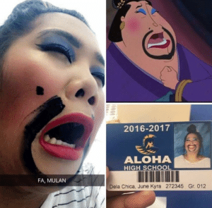 Mulan, School, and Aloha: 2016-2017  ALOHA  HIGH SCHOOL  FA, MULAN  Dela Chica, June Kyra 272345 Gr. 012 the resemblance is uncanny