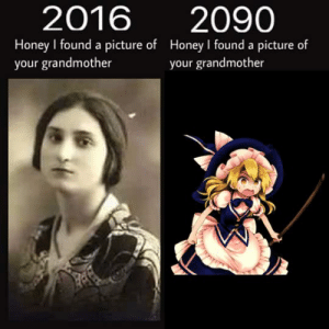 A Picture, Honey, and Picture: 2016  2090  Honey I found a picture of Honey I found a picture of  your grandmother  your grandmother https://t.co/aqTrjSWnLX