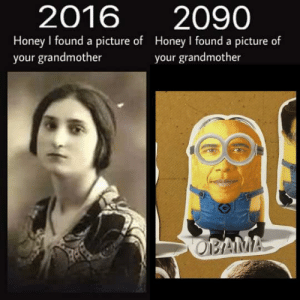 https://t.co/WYKXCDxBFL: 2016  2090  Honey I found a picture of Honey I fournd a picture of  your grandmother  your grandmother  OPAMA https://t.co/WYKXCDxBFL