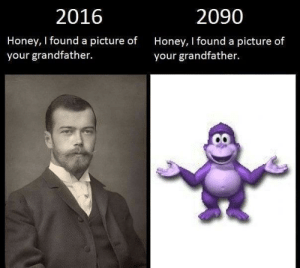 https://t.co/aEw6tBRLwK: 2016  2090  Honey, I found a picture of  Honey, I found a picture of  your grandfather.  your grandfather. https://t.co/aEw6tBRLwK