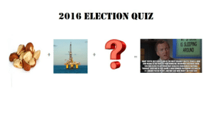 God, Quiz, and Sleeping: 2016 ELECTION QUIZ  IS SLEEPING  AROUND  WHAT YOUVE JUST SAIDIS ONE OF THE MOST INSANELY IDIOTIC THINGS I HAVE  EVER HEA RAMBLING, INCOHERENT RESPOMSE WERE  YOU EVEN CLOSE TO ANYTHING THAT COULD BE CONSIDERED A RATIONAL  THOUGHT, EVERYONE IN THIS ROOMIS NOW DUMBER FOR HAVING LISTENED TO  ITIAWARD YOU NO POINTS, AND MAY GOD HAVE MERCY ON YOUR SOUL  RD AT NO POINT IN YOUR Throwback question
