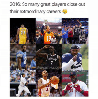 Memes, 🤖, and Player: 2016: So many great players close out  their extraordinary careers  24  RROOKLry  GOSPORTSHUMORS Double tap for mad respect 💯 Comment 2-0-1-6 letter by letter uninterrupted for a spam! (95% can't)