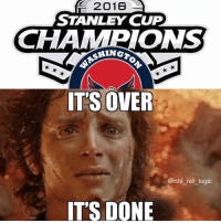 The memes are over, the Capitals have won the cup: 2016  STANLEY CUP  CHAMPIONS  IT'S OVER  @nhl_ref_logic  IT'S DONE The memes are over, the Capitals have won the cup