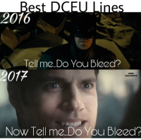 Reddit, Wolverine, and Best: 2016  Tell me. Do You Bleed?  2017  DARIC  WOLVERINE  Now Tell me. Do You Bleed?