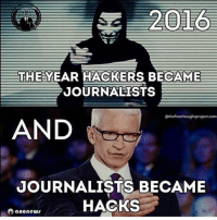Memes, Obama, and 🤖: 2016  THE YEAR HACKERS BECAME  JOURNALISTS  Othefreethoughtproject corn  AND  JOURNALISTS BECAME  HACKS  O anonewu This is so true... sfla2017 whywemarch PresidentTrump Trump Republican Conservative American Nobama Hillary4Prison Navy Marines Trump Hillary Trump Airforce president Liberals MakeAmericagreatagain feelthebern buildthewall bernie2016 trump2016 Obama like politics Partners --------------------- @too_savage_for_democrats🐍 @raised_right_🐘 @conservative.inc🍻 @young.conservative_👍🏼 @conservativemovement🎯 @millennial_republicans🇺🇸 @ny_conservative1776😎 @floridaconservatives🔥