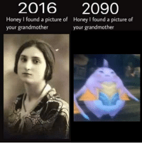 A Picture, Honey, and Picture: 20162090  Honey I found a picture of  your grandmother  Honey I found a picture of  your grandmother https://t.co/GCh6IeBSnz