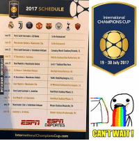 RESMI: Jadwal lengkap dan Tim yang akan mengikuti Turnamen Pramusim ICC USA 2017! Real Madrid ✔ Juventus ✔ PSG ✔ Manchester United ✔ Barcelona ✔ Manchester City ✔ Tottenham ✔ AS Roma ✔ Match mana yg kamu tunggu gaes? 😍😍: 2017  SCHEDULE  July 19  Paris Saint-Germain ASRoma  To Be Announced  July 20 Manchester United Manchester City  To Be Announced  July2 Paris Saint Germain v Tottenham Hotspur  Camping World Stadium/Orlando,  FL  July 22 FC Barcelona v Juventus  Metlife  Stadium/East Rutherford, NJ  July 23 Real Madrid Manchester United  levis Stadium/Bay Area  uly 25 AS Roma Tottenham Hotspur  Red Bull Arena/Harrison, NJ  July 26 FC Barcelona Manchester United  FedEx Field/Washington, D.C.  July 26 Real Madrid v Manchester City  Memorial Coliseum/los Angeles, CA  LA EE July 26 Paris Saint Germainv Juventus  Hard Rock Stadium/Miami, FL  July 29 Real Madrid v FC Barcelona  Hard Rock Stadium/Miami, FL  uly20 ManchesterCity. Tottenham Hotspur Nissan Stadium/Nash  ville, TN  July 30 Juventus v, ASRoma  GIllette Stadium/Foxborough, MA  Carl DEPORTES  InternationalChampionscup.com  International  CHAMPIONS CUP  19- 30 July 2017  CANT WAIT RESMI: Jadwal lengkap dan Tim yang akan mengikuti Turnamen Pramusim ICC USA 2017! Real Madrid ✔ Juventus ✔ PSG ✔ Manchester United ✔ Barcelona ✔ Manchester City ✔ Tottenham ✔ AS Roma ✔ Match mana yg kamu tunggu gaes? 😍😍